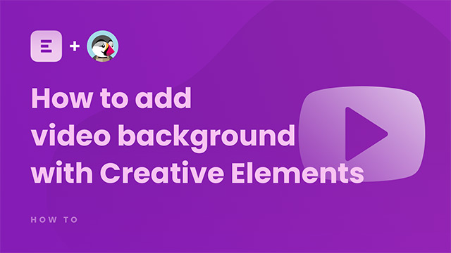 How to add video background with Creative Elements