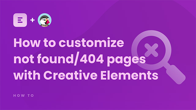How to customize Not Found / 404 pages with Creative Elements