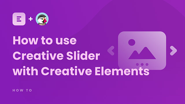 How to use Creative Slider with Creative Elements