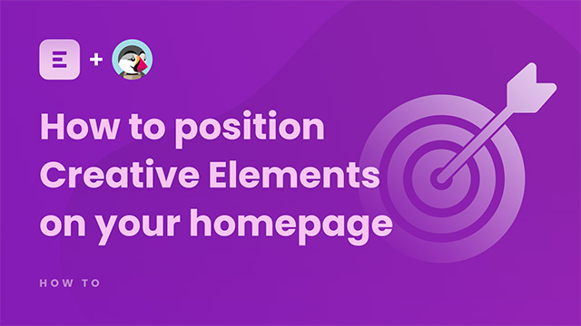 How to position Creative Elements on your homepage