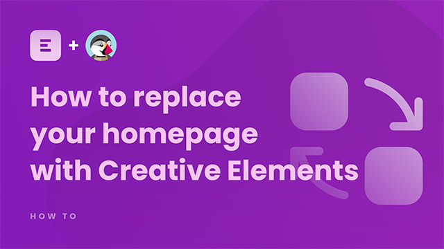 How to replace your homepage with Creative Elements