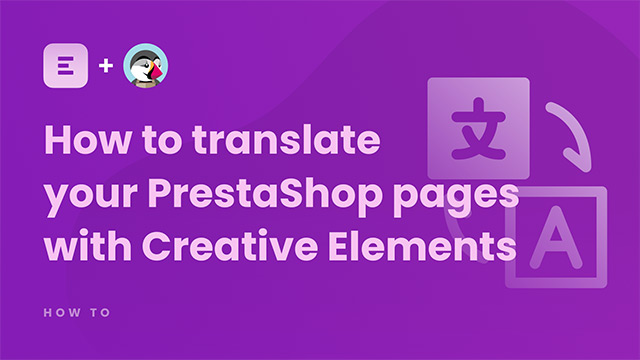 How to translate your PrestaShop pages with Creative Elements