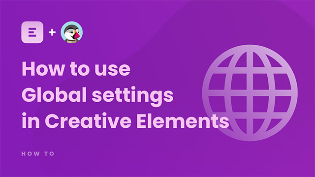 How to use Global settings in Creative Elements